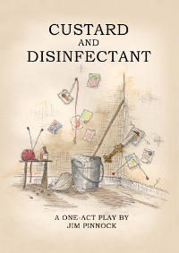 Custard and Disinfectant - Poster Template by Dale French (illustrator)