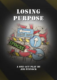 Losing Purpose - Poster Template by Dale French (illustrator)