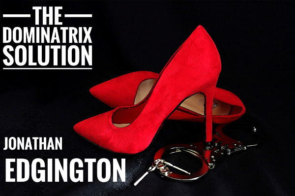 The Dominatrix Solution