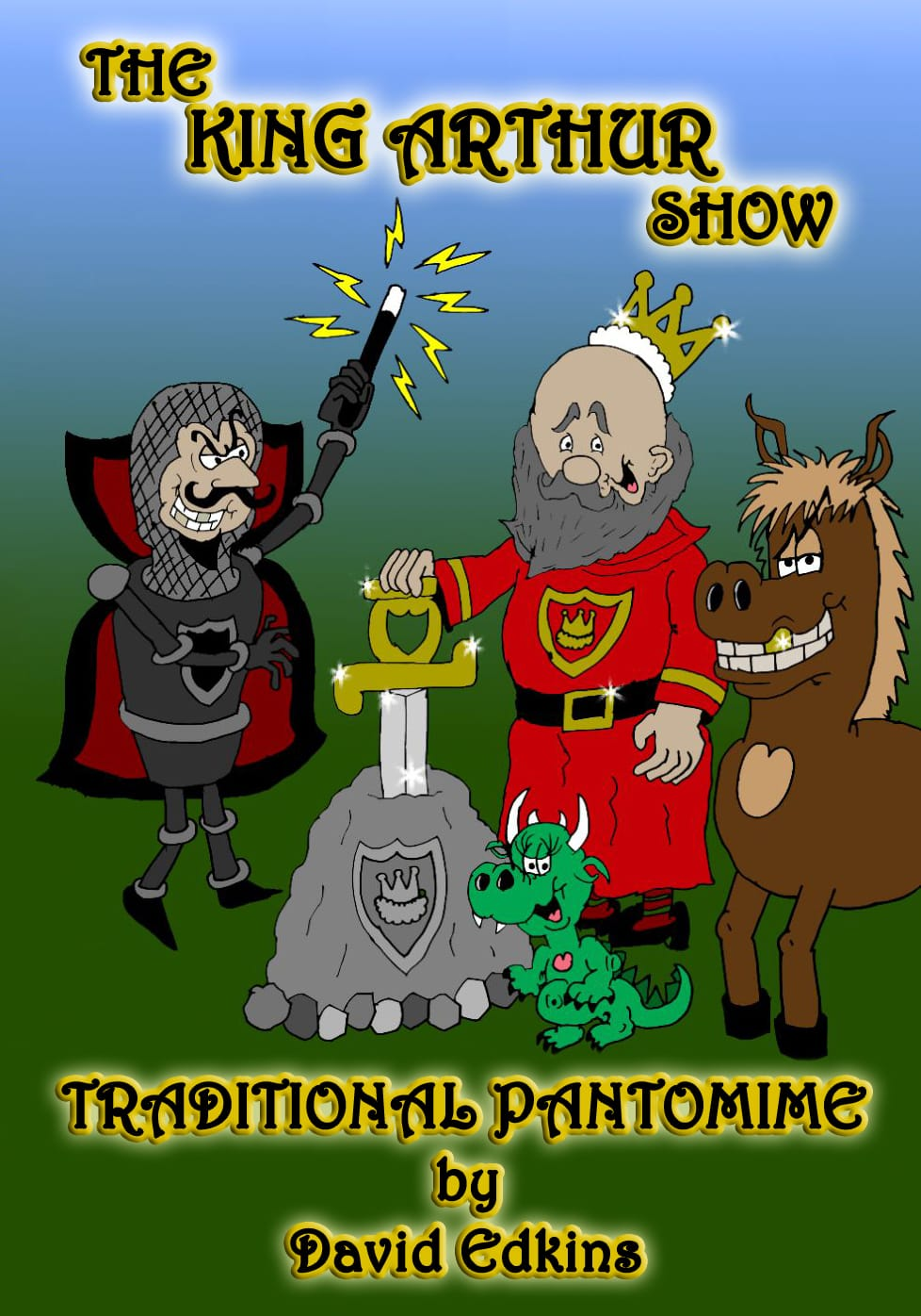 The King Arthur Show
