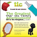 The Greatest Four and Twenty Ads CD in the Kingdom by TLC Creative & Sound-Board.com