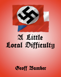 A Little Local Difficulty eBook by Geoff Bamber