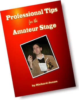 Professional Tips for the Amateur Stage by Richard James