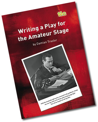 Writing a Play for the Amateur Stage - eBook by Damian Trasler
